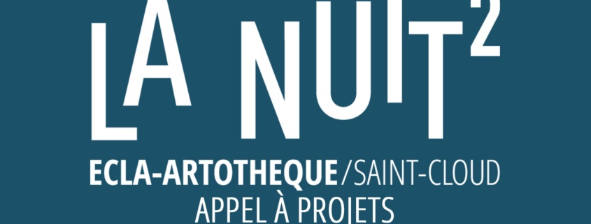 La Nuit2 Artothèque-ECLA Appel à projets