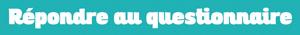 """Bouton """"Répondre au questionnaire"""""""